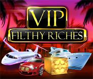 VIP Filthy Riches